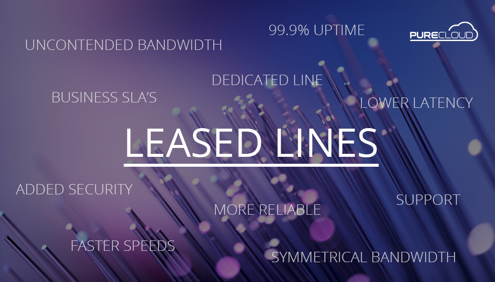 benefits of leased line connection